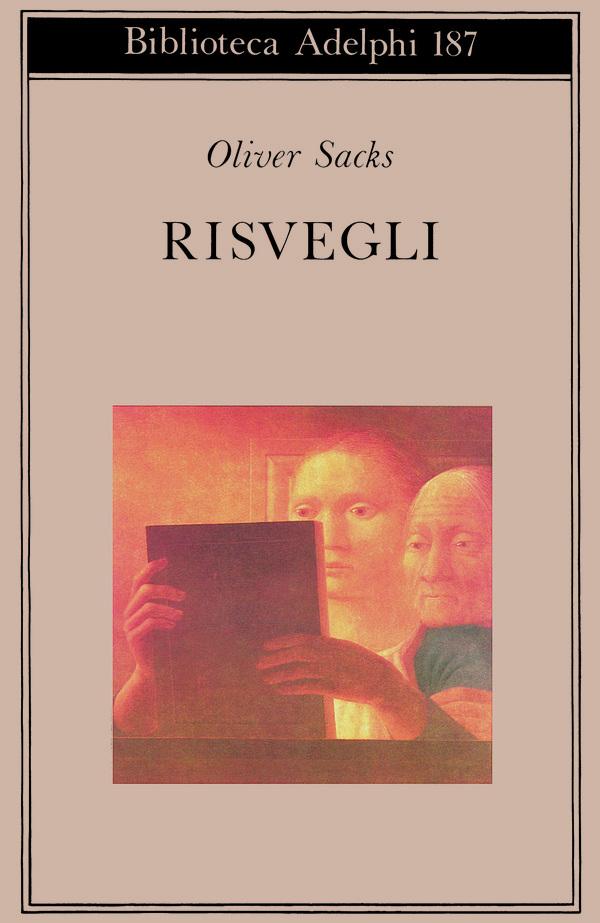 OLIVER SACHS: RISVEGLI