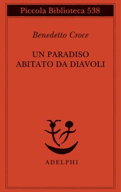 Un Adelphi DiavoliBenedetto Da Croce Abitato Edizioni Paradiso dxCBeWro
