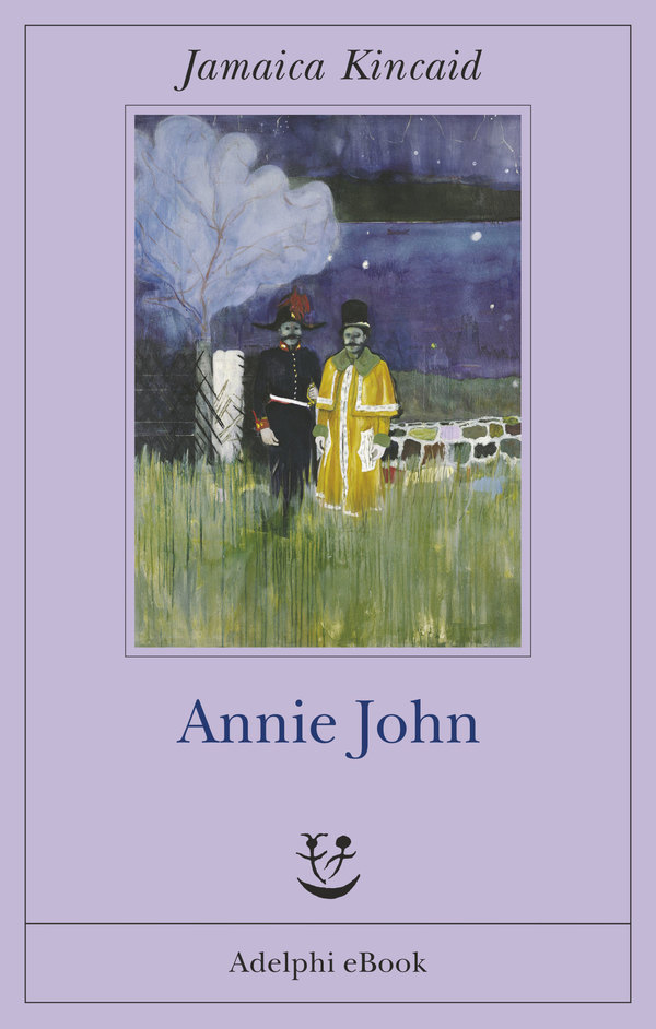 annie john jamaica kincaids Jamaica kincaid essaysborn in antigua in 1949,  save your essays here so you can locate them  kincaid writes of mothers and daughters in annie john, lucy,.