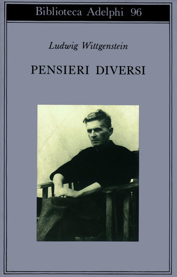 Pensieri diversi ludwig wittgenstein adelphi edizioni - Ludwig wittgenstein pensieri diversi ...
