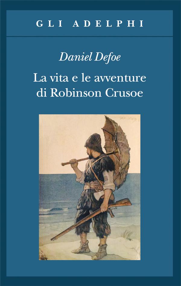 """Risultato immagini per Le avventure di Robinson Crusoe DE FOE"""""""