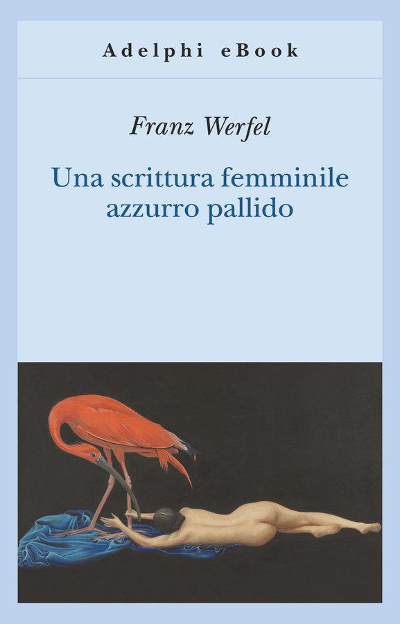 Una scrittura femminile azzurro pallido franz werfel - Scrittura privata acquisto casa ...