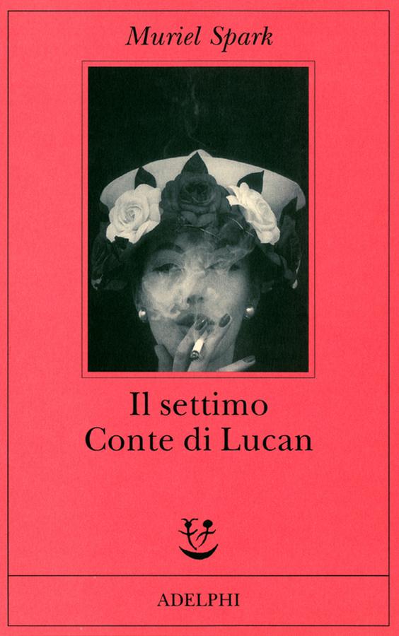 Il settimo Conte di Lucan   Muriel Spark - Adelphi Edizioni