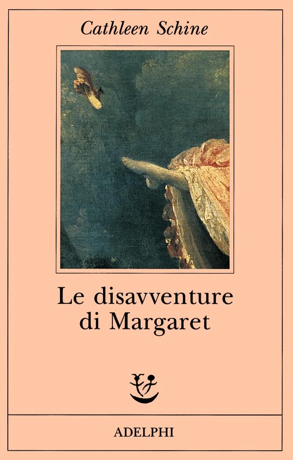 CATHLEEN SCHINE: LE DISAVVENTURE DI MARGARET