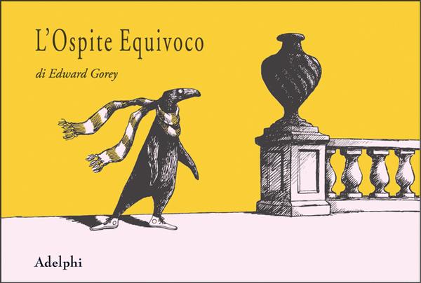 L ospite equivoco edward gorey adelphi edizioni - Ospite in casa legge ...