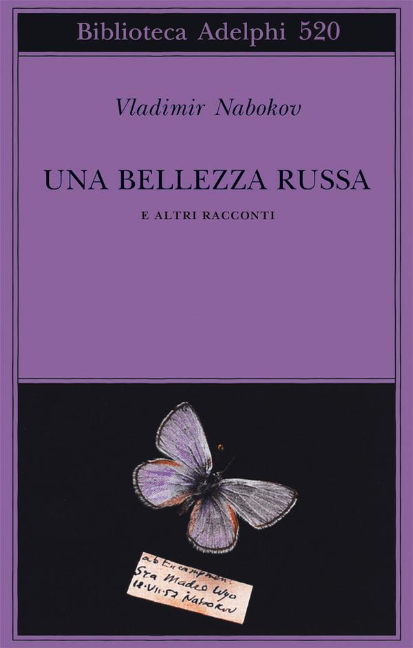 Una bellezza russa e altri racconti.